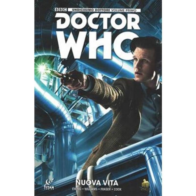 DOCTOR WHO - UNDICESIMO DOTTORE VOL.1 - NUOVA VITA
