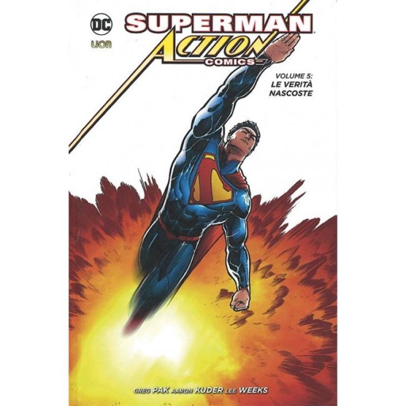 SUPERMAN ACTION COMICS VOL.5: LE VERITA' NASCOSTE - NEW 52 LIMITED 72