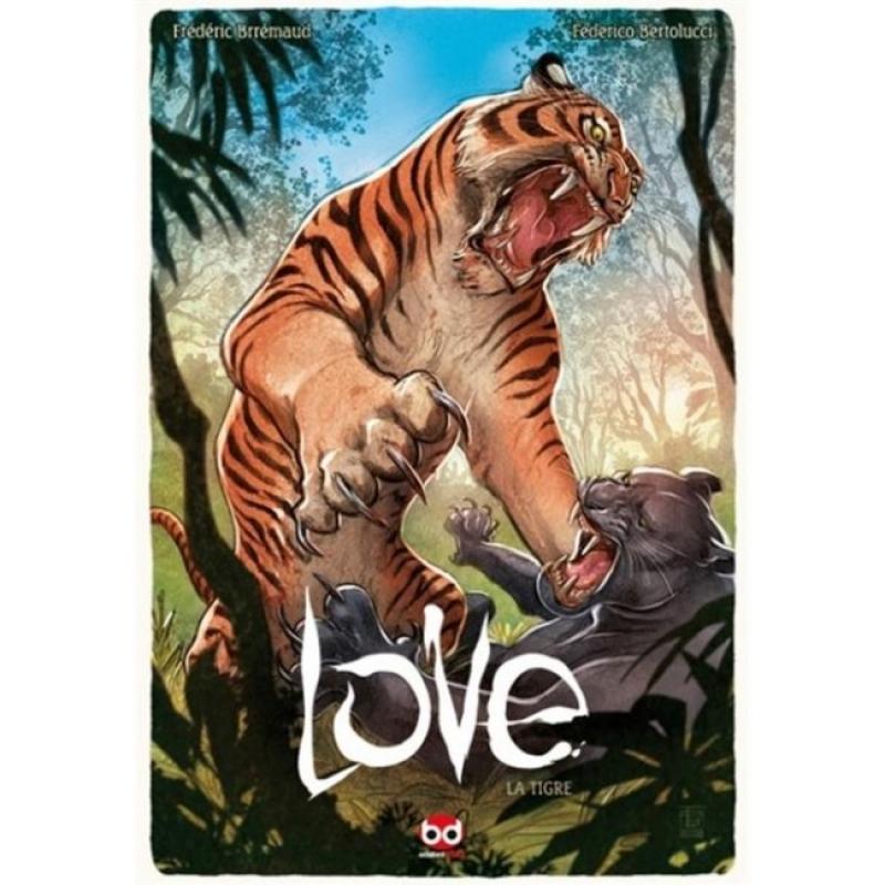 LOVE 1 - LA TIGRE - NUOVA EDIZIONE