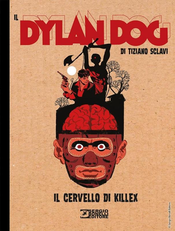 IL DYLAN DOG DI TIZIANO SCLAVI 8 - IL CERVELLO DI KILLEX