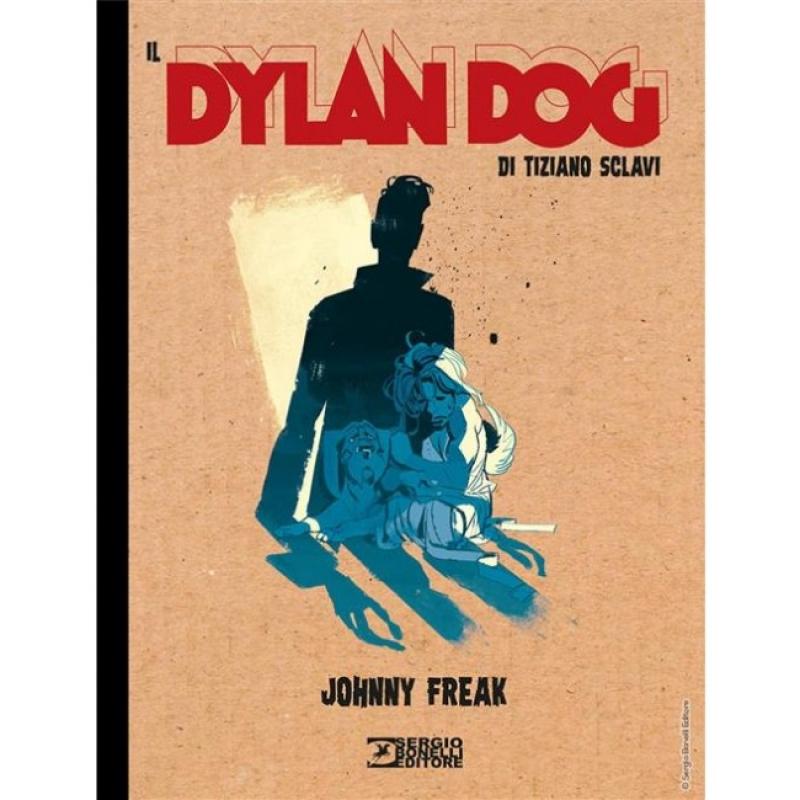 IL DYLAN DOG DI TIZIANO SCLAVI 3 - JOHNNY FREAK