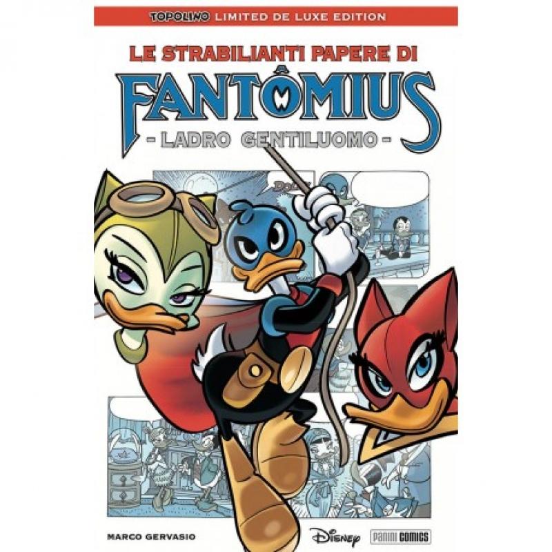 LE STRABILIANTI PAPERE DI FANTOMIUS - LADRO GENTILUOMO