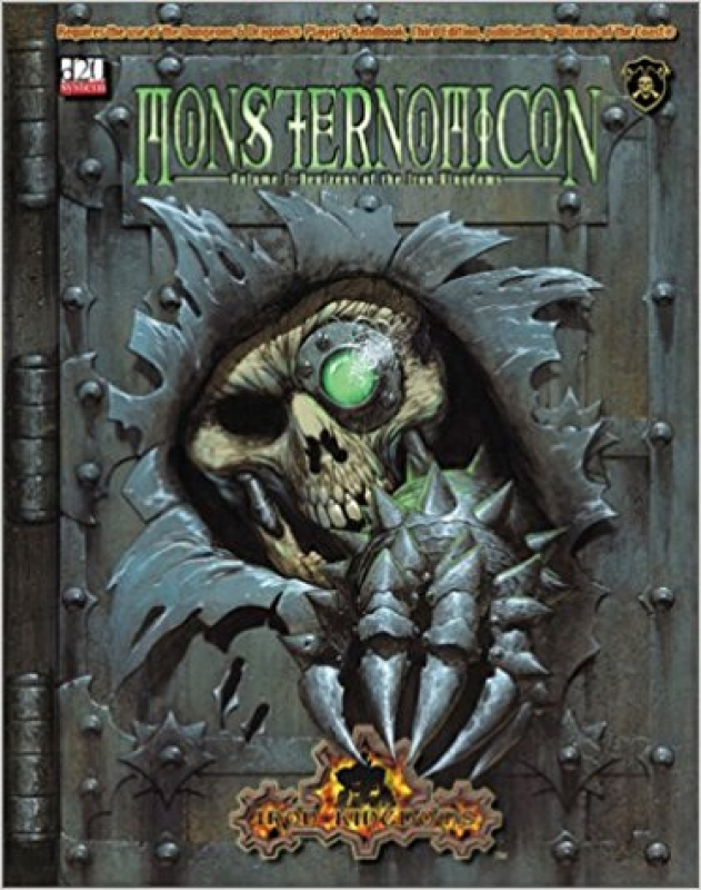 MONSTERNOMICON - VOLUME 1 - Denizens of the Iron Kingdoms