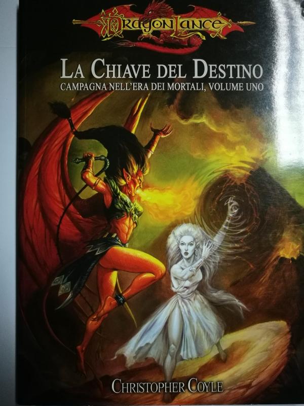 DRAGONLANCE - LA CHIAVE DEL DESTINO - Campagna denn'Era dei Mortali, Vol.1