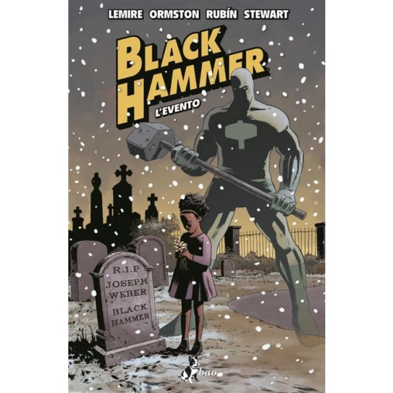 BLACK HAMMER 2 - L'evento