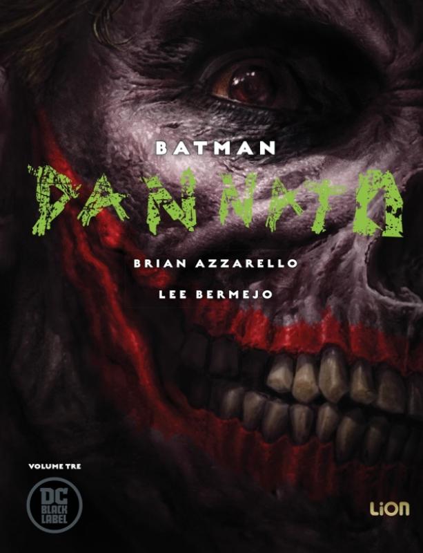BATMAN - DANNATO - Vol. 3