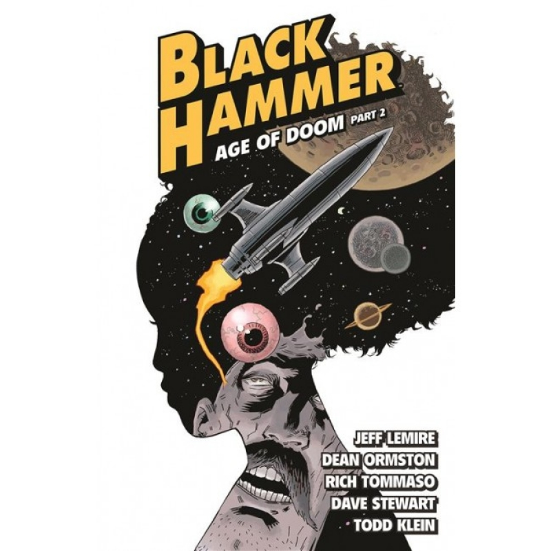 BLACK HAMMER 4 - L'Era del Terrore Parte II