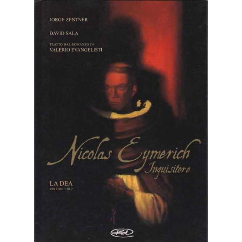 NICOLAS EYMERICH, INQUISITORE #1: LA DEA VOL.1 DI 2