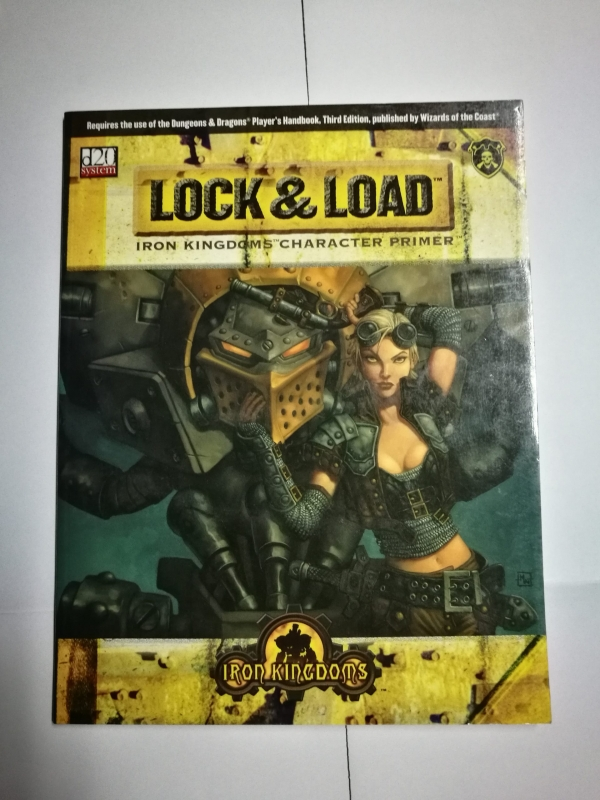 LOCK & LOAD - IRON KINGDOM CHARACTER PRIMER