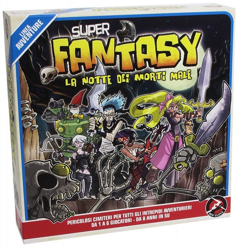 Super Fantasy, La Notte Dei Morti Male