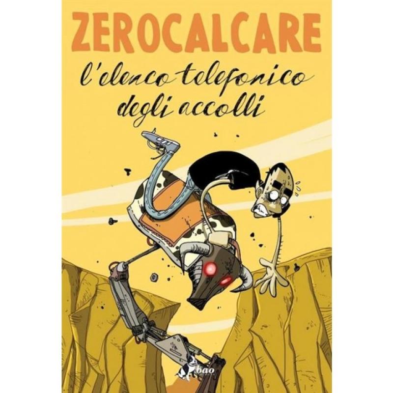 L'ELENCO TELEFONICO DEGLI ACCOLLI - ZEROCALCARE