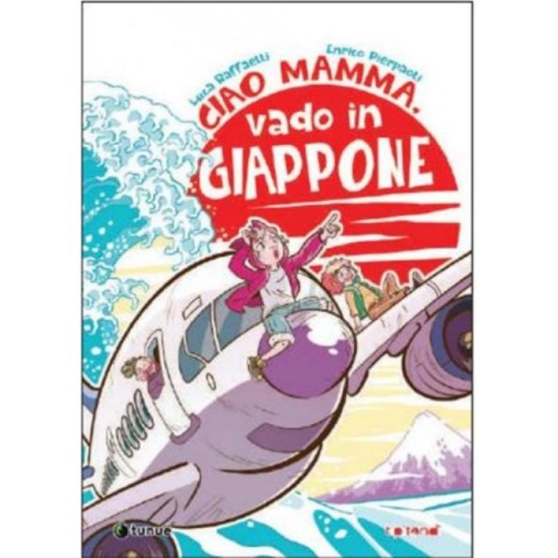 CIAO MAMMA, VADO IN GIAPPONE - Edizione Autografata