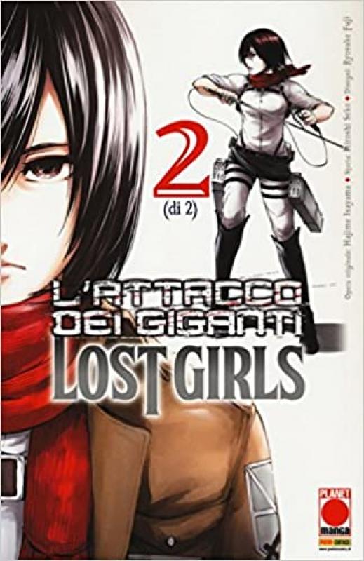 L'ATTACCO DEI GIGANTI - LOST GIRL#2 (di 2) - Ristampa