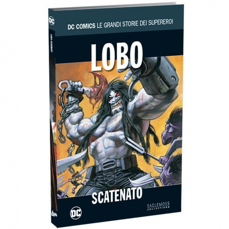 LOBO: SCATENATO - DC COMICS - LE GRANDI STORIE DEI SUPEREROI #24