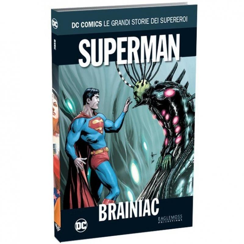 SUPERMAN: BRAINIAC - DC COMICS LE GRANDI STORIE DEI SUPEREROI #26