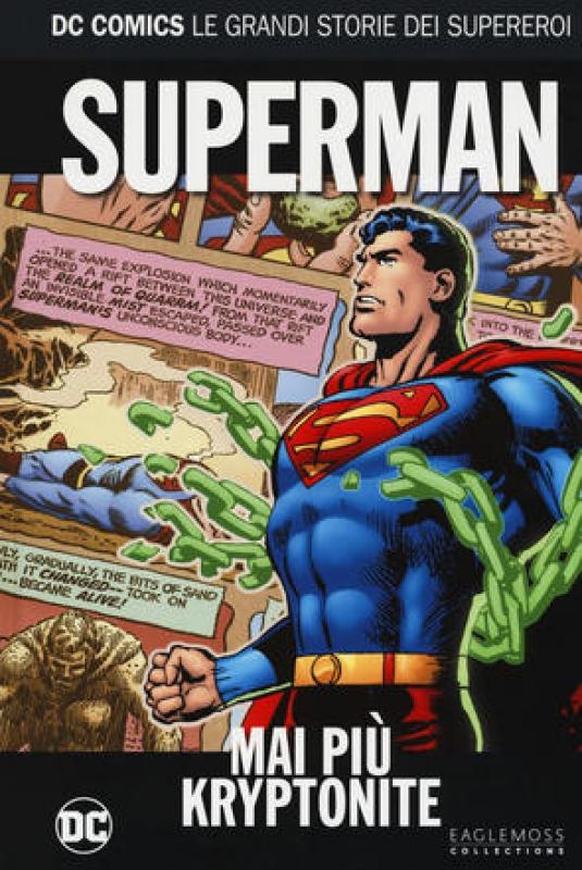 SUPERMAN: MAI PIU' KRYPTONITE - DC COMICS LE GRANDI STORIE DEI SUPEREROI #60