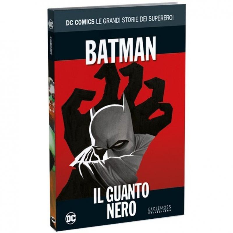 BATMAN: IL GUANTO NERO - DC COMICS LE GRANDI STORIE DEI SUPEREROI #2