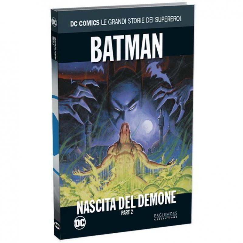 BATMAN: NASCITA DEL DEMONE PARTE 2 di 2 - DC COMICS LE GRANDI STORIE DEI SUPEREROI #32