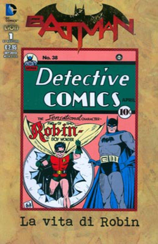 Batman Speciale – La Vita di Robin 01 - EDIZIONE LIMITATA