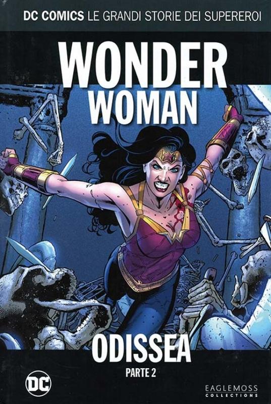 WONDER WOMAN -ODISSEA Parte 2 - DC COMICS LE GRANDI STORIE DEI SUPEREROI #28