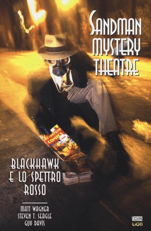 SANDMAN MYSTERY THEATRE VOL.8: BLACKHAWK E LO SPETTRO ROSSO