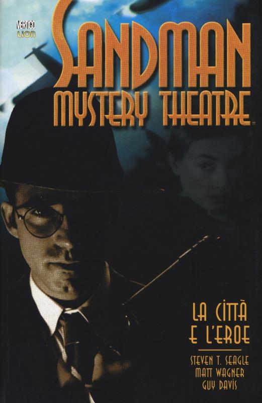 SANDMAN MYSTERY THEATRE VOL.10: LA CITTA' E L'EROE