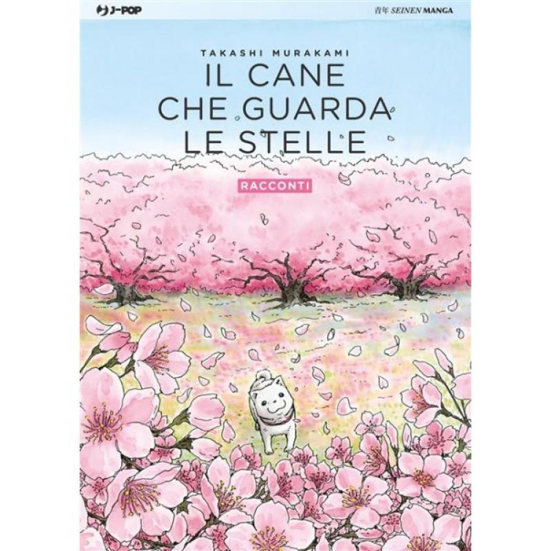 IL CANE CHE GUARDA LE STELLE 2 - RACCONTI
