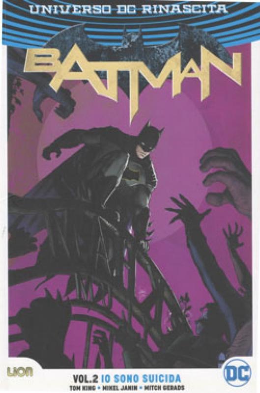 BATMAN VOL.2 – IO SONO SUICIDA - Rebirth Collection