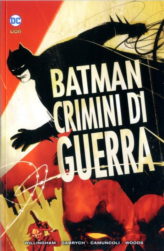 BATMAN CRIMINI DI GUERRA - BATMAN LIBRARY